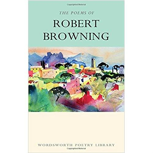 The Poems of Robert Browning by Robert Browning