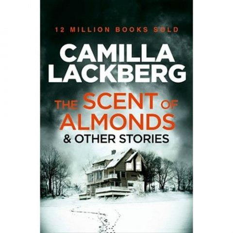 The Scent of Almonds and Other Stories by Camilla Lackberg