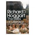The Uses of Literacy : Aspects of Working-Class Life by Richard Hoggart