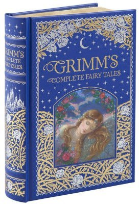 Grimm's Complete Fairy Tales (Barnes & Noble Omnibus Leatherbound Classics) by The Brothers Grimm