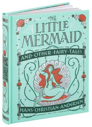 Little Mermaid and Other Fairy Tales (Barnes & Noble Children's Leatherbound Classics) by Hans Christian Andersen