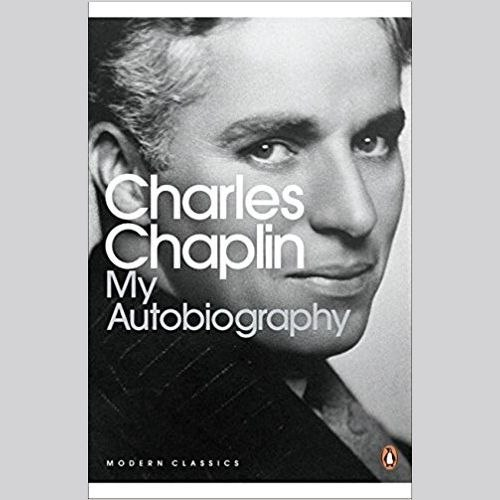 My Autobiography by Charles Chaplin