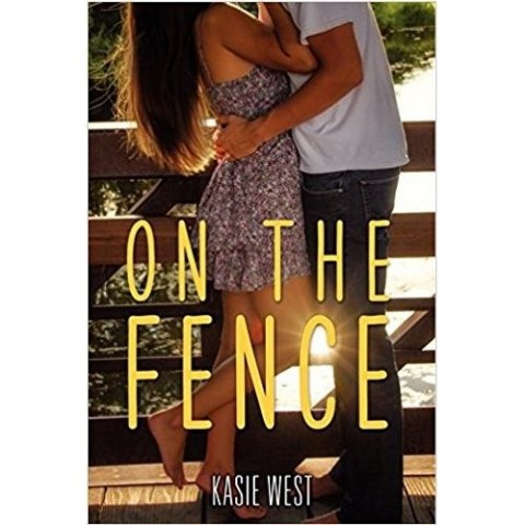 On the Fence by Kasie West