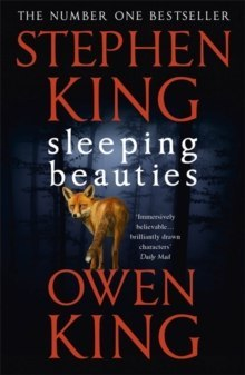 Sleeping Beauties by Stephen King, Owen King