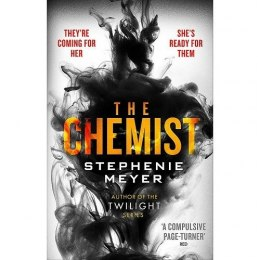 The Chemist : The compulsive, action-packed new thriller from the author of Twilight by Stephenie Meyer