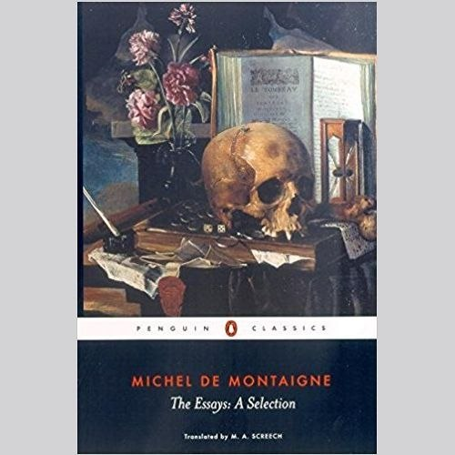 The Essays by Michel Montaigne