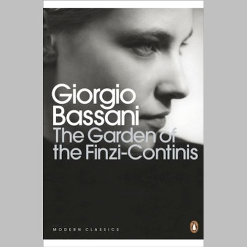 The Garden of the Finzi-Continis by Giorgio Bassani