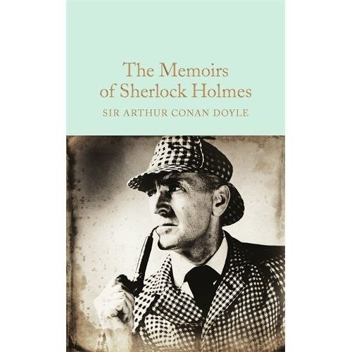 The Memoirs of Sherlock Holmes by Sir Arthur Conan Doyle