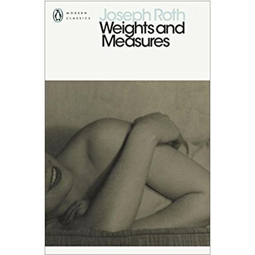 Weights and Measures by Joseph Roth