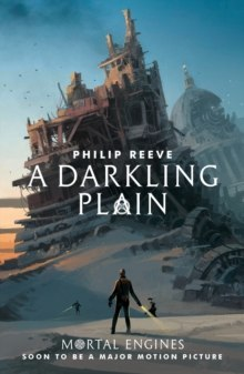 A Darkling Plain : 4 by Philip Reeve