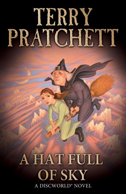 A Hat Full of Sky : (Discworld Novel 32) by Terry Pratchett