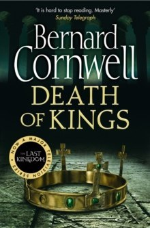 Death of Kings : 6 by Bernard Cornwell