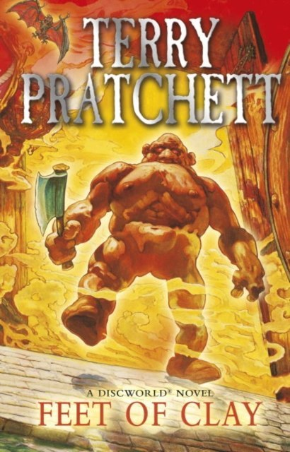 Feet Of Clay : (Discworld Novel 19) by Terry Pratchett