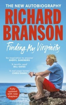 Finding My Virginity : The New Autobiography by Sir Richard Branson