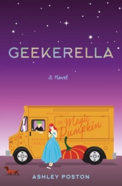 Geekerella by Ashley Poston