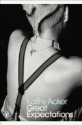 Great Expectations by Kathy Acker