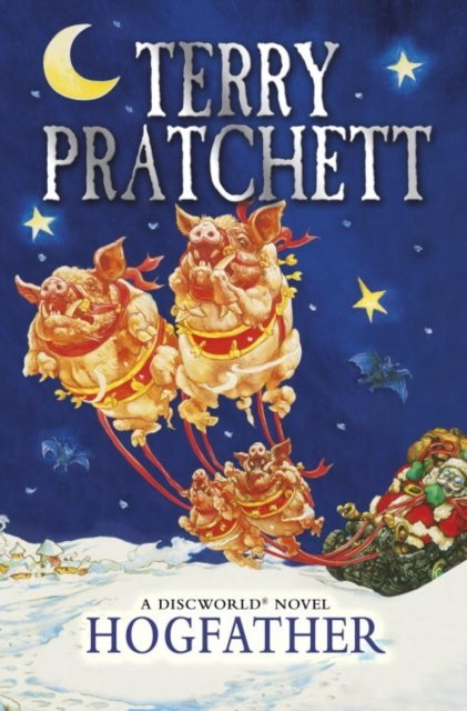 Hogfather : (Discworld Novel 20) by Terry Pratchett