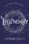 Legendary : The magical Sunday Times bestselling sequel to Caraval by Stephanie Garber