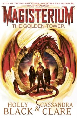 Magisterium: The Golden Tower by Cassandra Clare, Holly Black