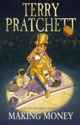 Making Money : (Discworld Novel 36) by Terry Pratchett