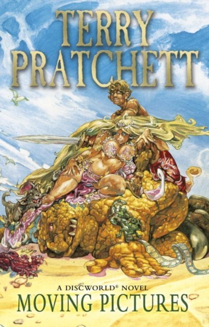 Moving Pictures : (Discworld Novel 10) by Terry Pratchett