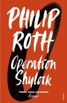 Operation Shylock : A Confession by Philip Roth