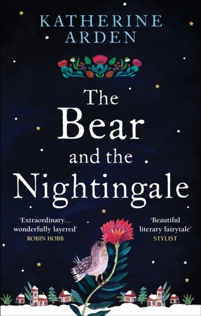 The Bear and The Nightingale : (Winternight Series) by Katherine Arden