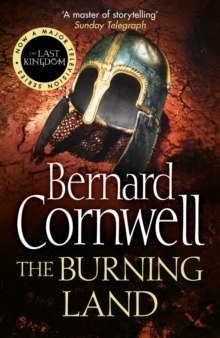 The Burning Land : 5 by Bernard Cornwell