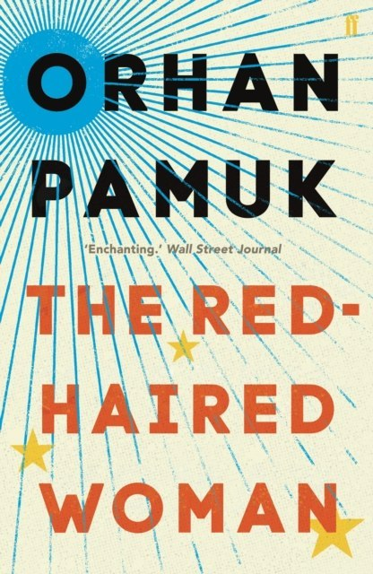 The Red-Haired Woman by Orhan Pamuk
