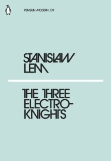 The Three Electroknights by Stanislaw Lem