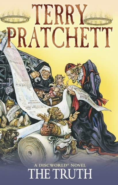 The Truth : (Discworld Novel 25) by Terry Pratchett