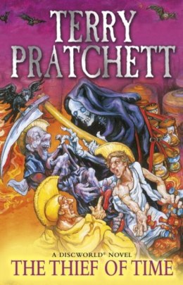 Thief Of Time : (Discworld Novel 26) by Terry Pratchett
