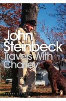 Travels with Charley: In Search of America by John Steinbeck