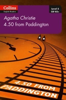 4.50 From Paddington : B2+ Level 5 by Agatha Christie