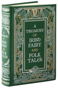 A Treasury of Irish Fairy and Folk Tales by Varoius : Barnes & Noble Inc