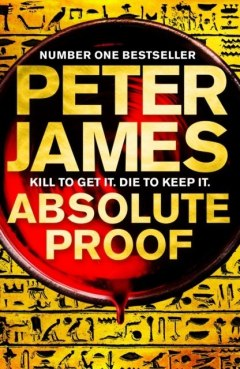 Absolute Proof by Peter James