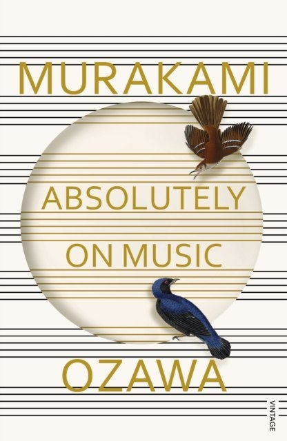 Absolutely on Music : Conversations with Seiji Ozawa by Haruki Murakami