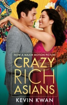 Crazy Rich Asians : (Film Tie-in) by Kevin Kwan