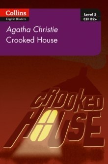Crooked House : B2+ Level 5 by Agatha Christie