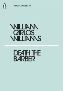Death the Barber by William Carlos Williams