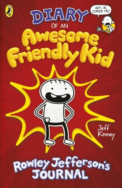 Diary of an Awesome Friendly Kid : Rowley Jefferson's Journal by Jeff Kinney