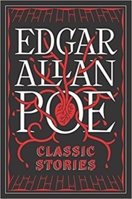 Edgar Allen Poe : Classic Stories by Edgar Allen Poe : (Barnes & Noble Collectible Classics: Flexi Edition)