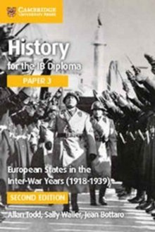 European States in the Interwar Years (1918-1939) by Allan Todd, Sally Waller, Jean Bottaro