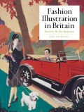 Fashion Illustration in Britain : Society and the Seasons by Amber Jane Butchart