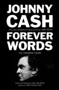 Forever Words : The Unknown Poems by Johnny Cash
