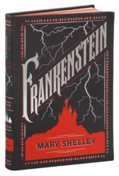Frankenstein : (Barnes & Noble Collectible Classics: Flexi Edition)