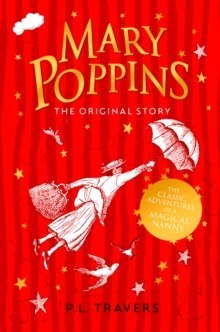 Mary Poppins : The Original Story by P.L. Travers