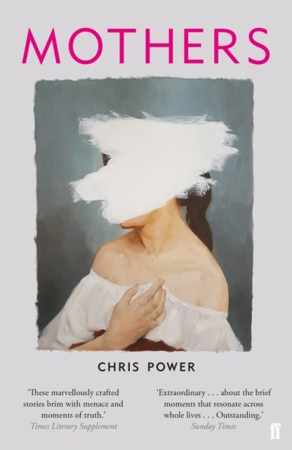 Mothers by Chris Power