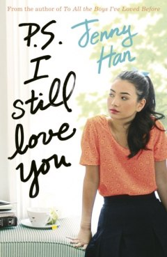 P.S. I Still Love You by Jenny Han