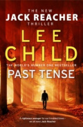 Past Tense : (Jack Reacher 23) by Lee Child